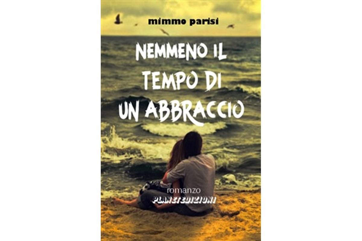 Uscito nelle librerie e negli store 'Nemmeno il tempo di un abbraccio', versione cartacea