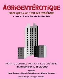 """Agrigento: Al Farm Cultural Park la mostra """"Agrigentérotique"""""""