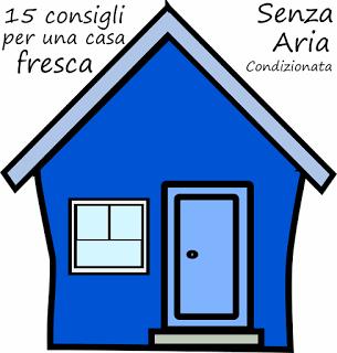 Come avere casa fresca senza l'aria condizionata