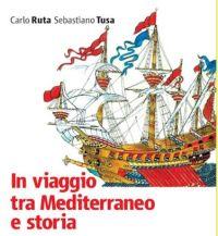 """Catania: Presentazione del libro """"In viaggio tra Mediterraneo e Storia"""" di Carlo Ruta e Sebastiano..."""