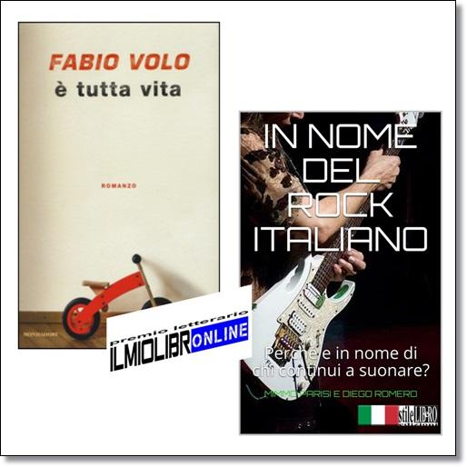 'È tutta vita' di Fabio Volo e 'In nome del rock italiano' di Parisi/Romero