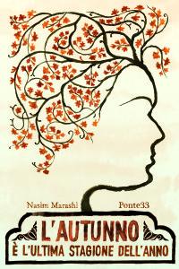 """L'Iran delle donne nel romanzo """"L'autunno è l'ultima stagione dell'anno"""""""