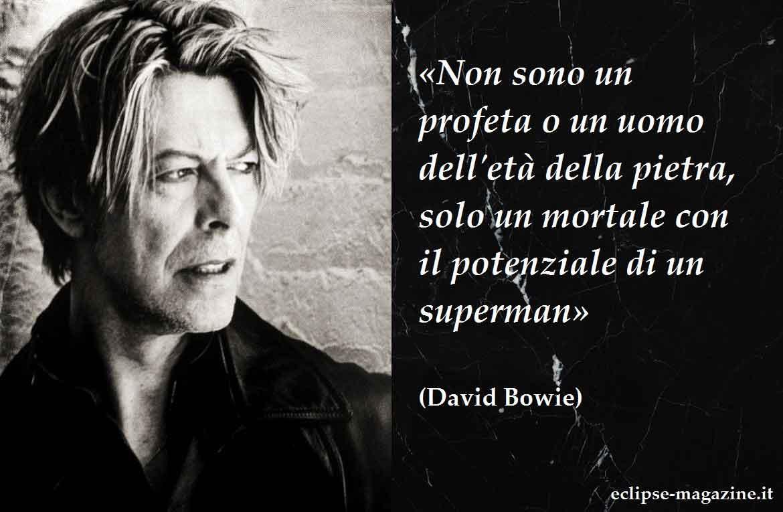 Aforisma di oggi, 20 Giugno: David Bowie