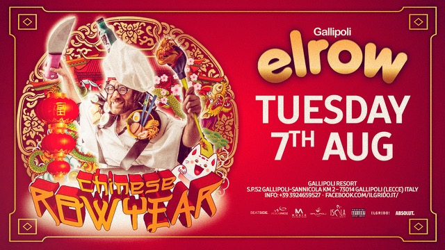 7 agosto, elrow Chinese Row Year fa ballare Gallipoli Resort by Musicaeparole