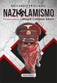 Edizioni Solfanelli presenta in libreria Nazislamismo di Riccardo Prisciano