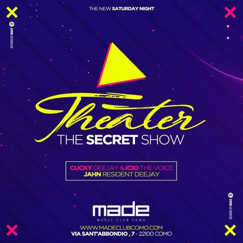8 ottobre, Made Club - Como presenta Theater ✖ The Secret Show ✖