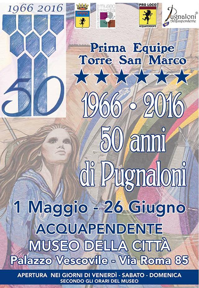 Mostra 1966-2016 – 50 anni di Pugnaloni al Museo della città di Acquapendente (VT)