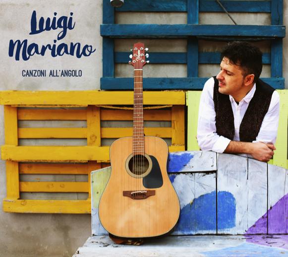 Canzoni D' Angolo il nuovo disco di Luigi Mariano