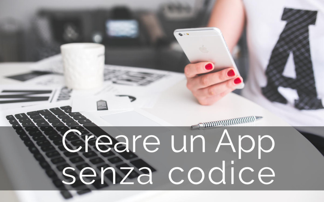 Creare un app senza usare codice
