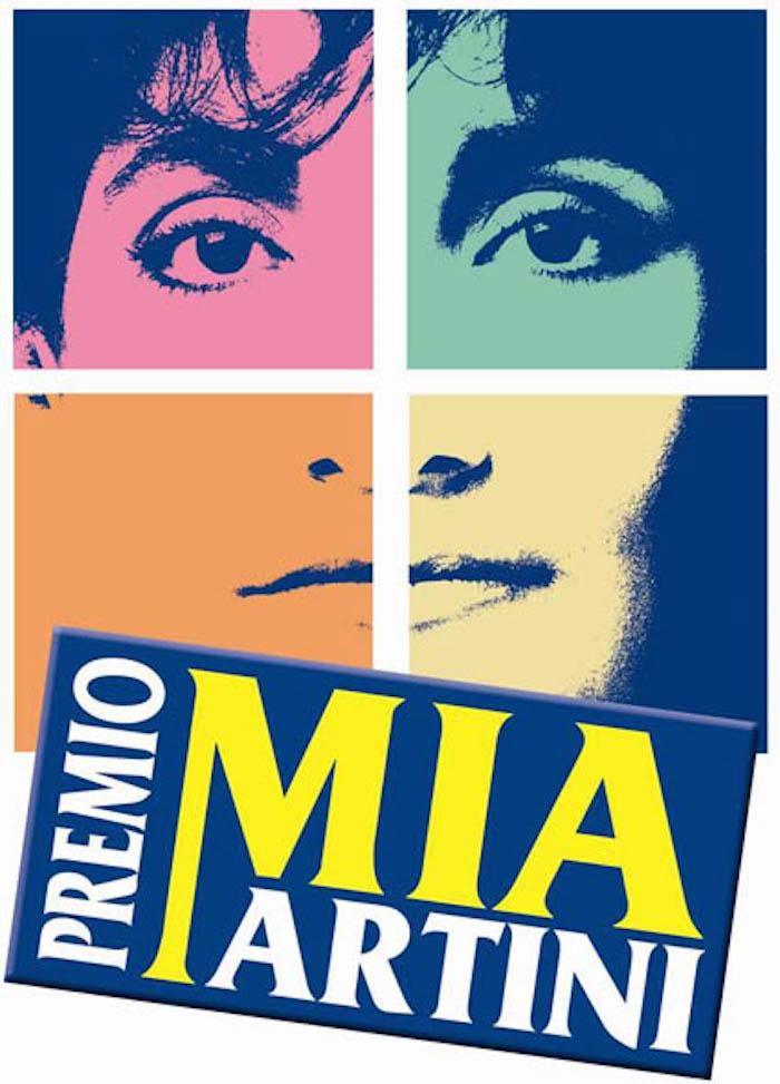 PREMIO MIA MARTINI 2016: scelta la commissione artistica…. FRANCO FASANO, MARIO ROSINI, SIMONA...