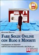 Fare soldi online con Blog e Minisiti, i consigli Giacomo Bruno