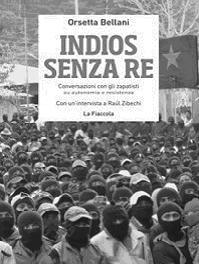 """Ad Enna presentazione libro: """"Indios senza re. Conversazioni con gli zapatisti su autonomia e..."""