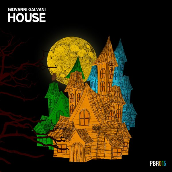 Giovanni Galvani, House EP (Petra Beat Records)