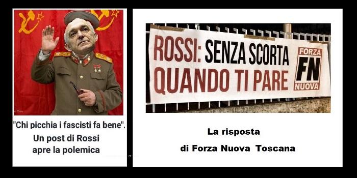 Presidente Regione Toscana Rossi: chi picchia i fascisti fa bene, la risposta di Forza Nuova