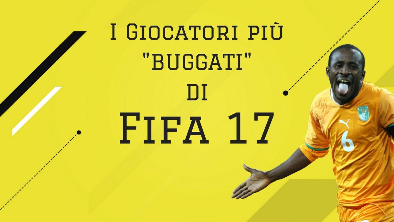 I giocatori più buggati di Fifa 17